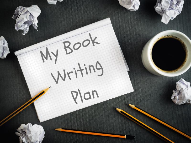 My Book Writing Plan